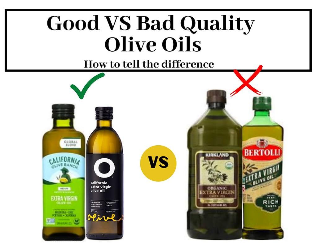Good Vs Bad Quality Olive Oils